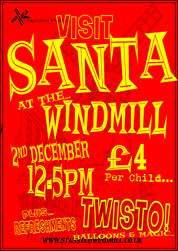 Visit Santa at Stansted Windmill